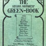 The Negro Motorist Green-Book, 1940. The New York Public Library, Schomburg Center for Research in Black Culture